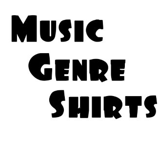Music Genre Shirts