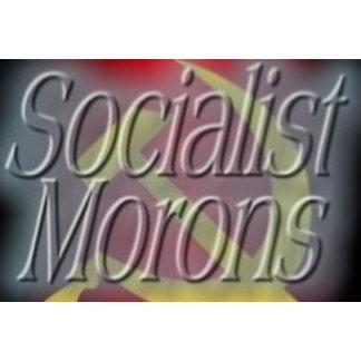 Socialist Morons