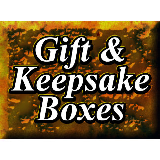 Gift & Keepsake Boxes