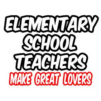 Elementary School Teachers Make Great Lovers