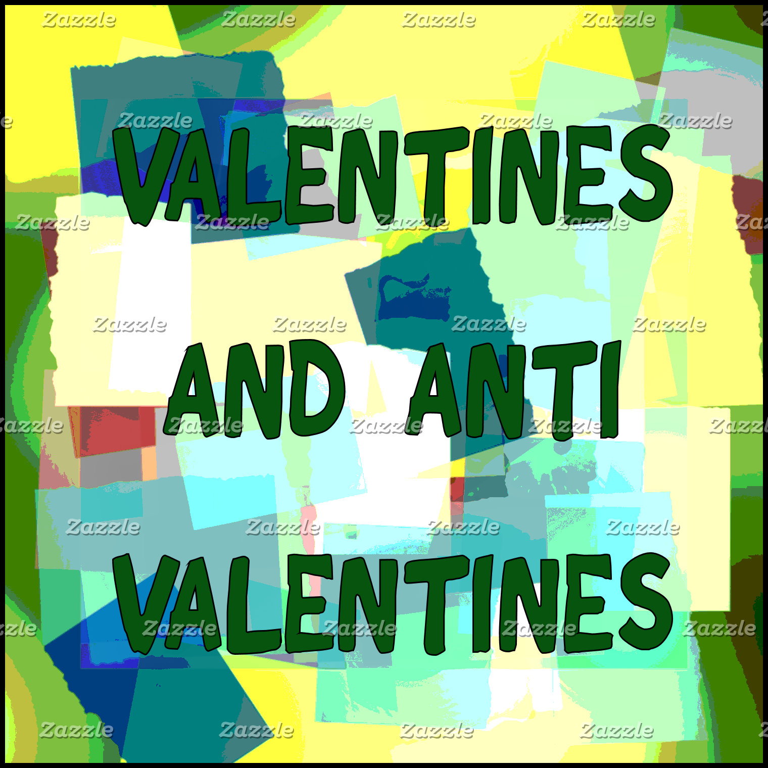 VALENTINE'S AND ANTI-VALENTINES