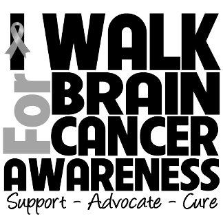 I Walk For Brain Cancer Awareness
