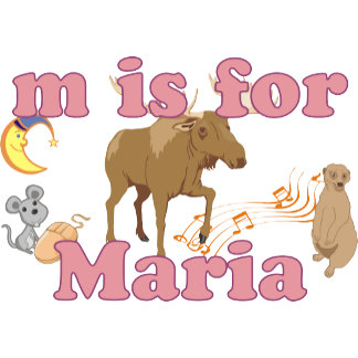 M is for Maria
