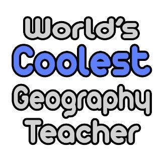 World's Coolest Geography Teacher