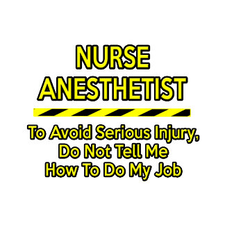 Funny Nurse Anesthetist .. Don't Tell Me
