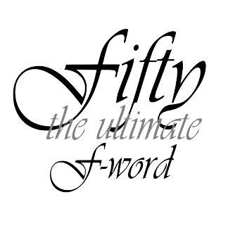 50th birthday F-word W