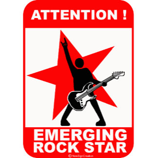 Attention! emerging rock star