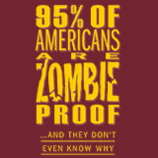 95% of Americans are Zombie proof