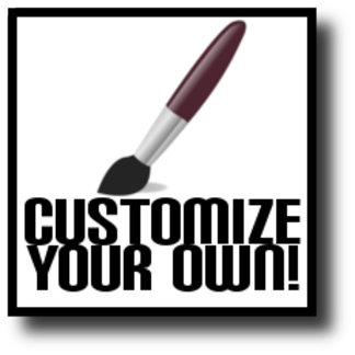 Customize Your Own Products!