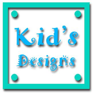 Kid's Designs