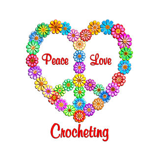 Crocheting Peace Love