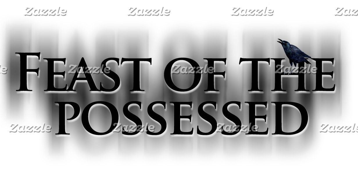 Feast Of The Possessed
