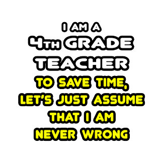 Funny 4th Grade Teacher T-Shirts and Gifts