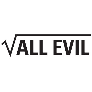 Square Root Of All Evil