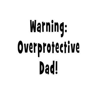 warning overprotective dad black.png