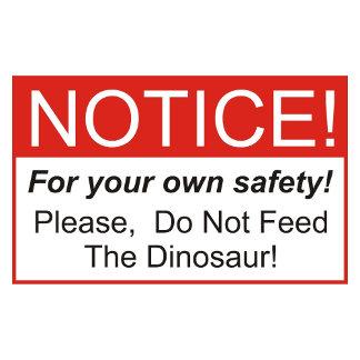 Notice / Dinosaur