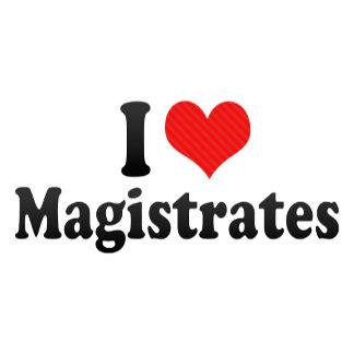 I Love Magistrates