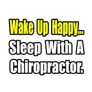 Sleep With a Chiropractor