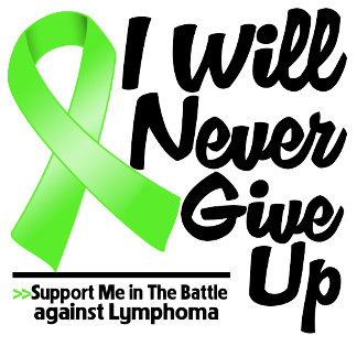 Lymphoma I Will Never Give Up
