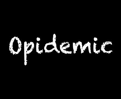 Opidemic