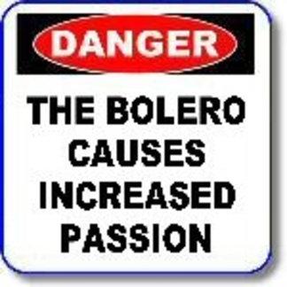 Dangers of Bolero