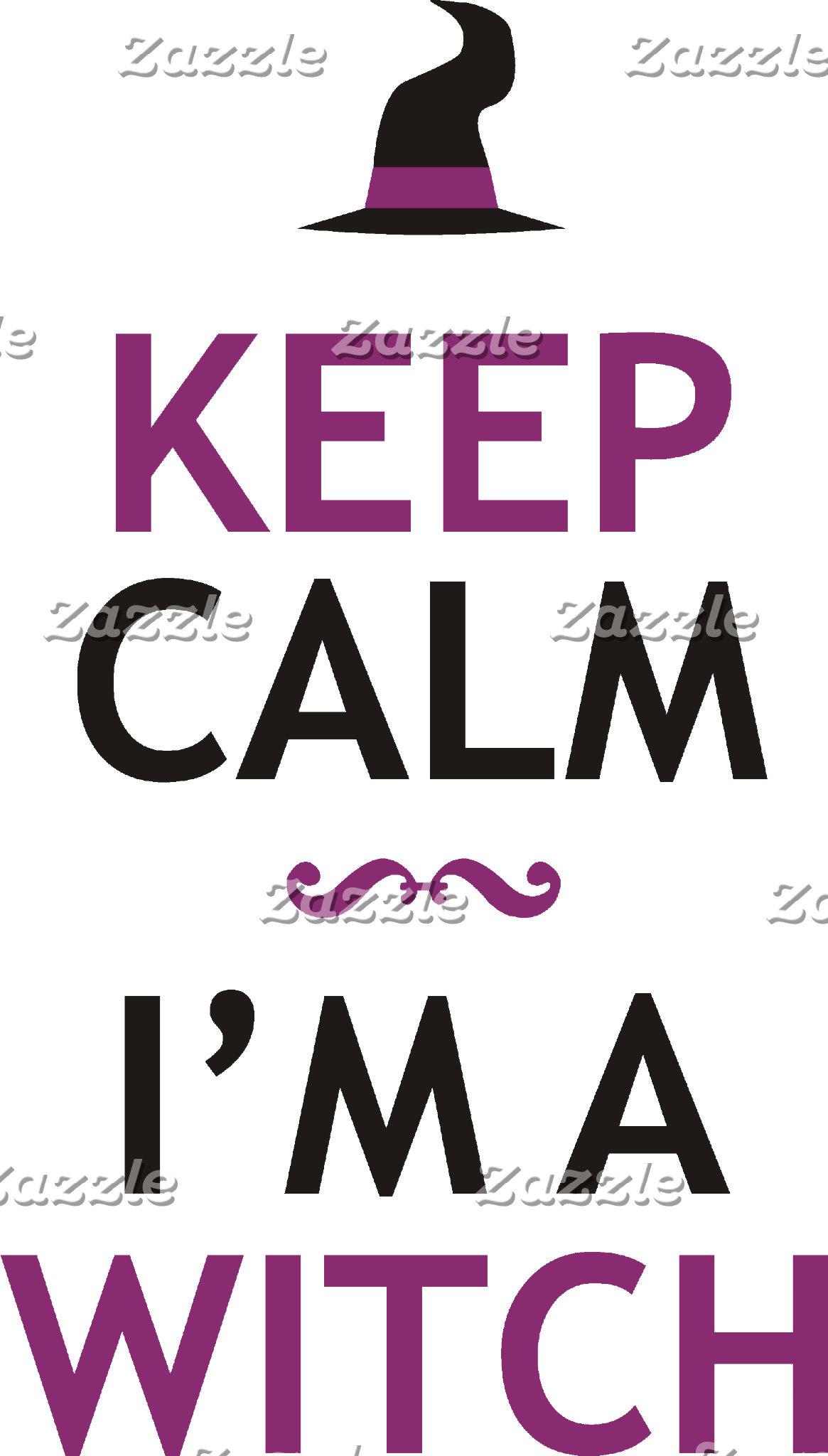 Keep Calm - I'm a Witch