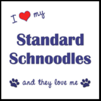I Love My Standard Schnoodles (Multiple Dogs)