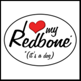 I Love My Redbone (It's a Dog)