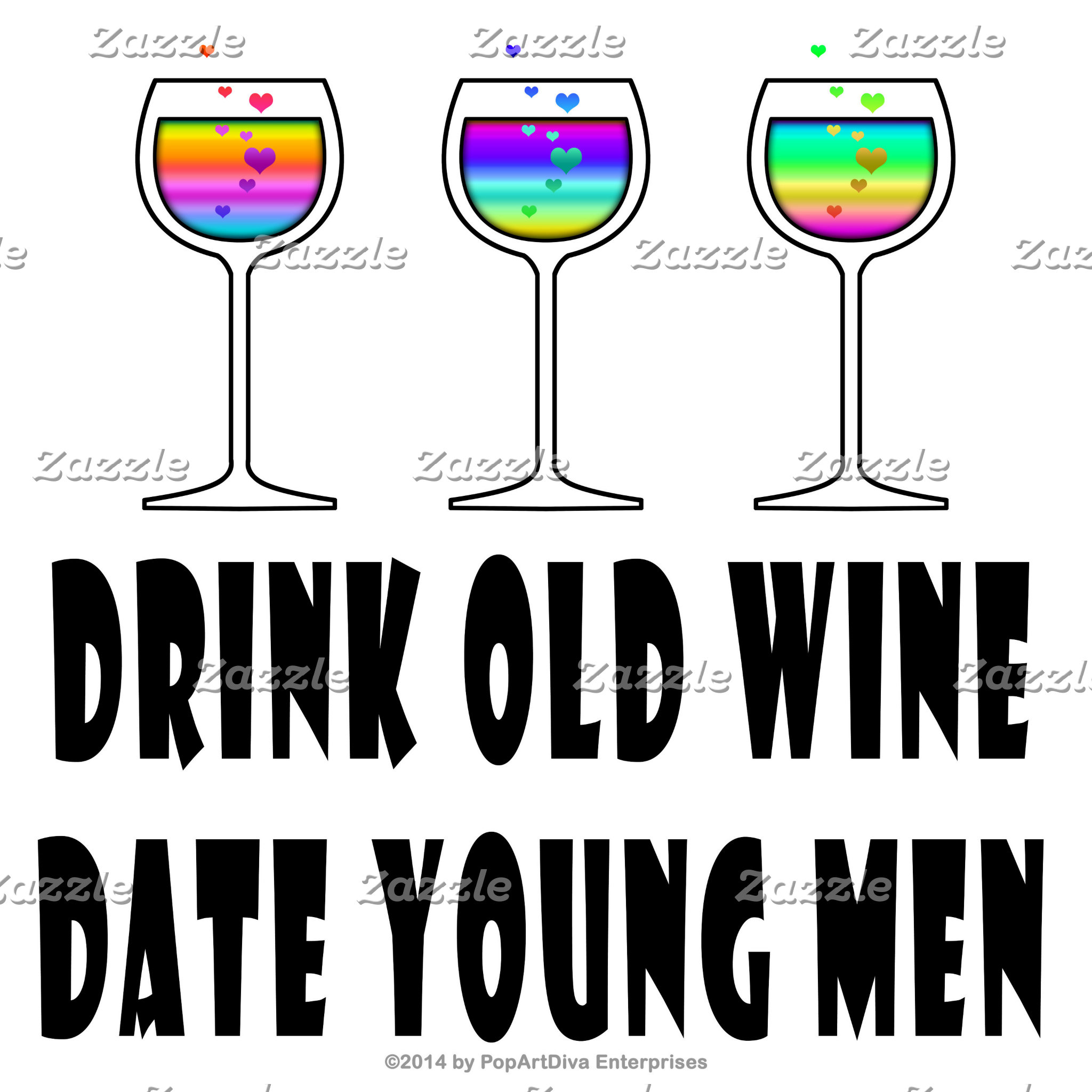 aq3 DRINK OLD WINE, DATE YOUNG MEN