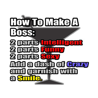 How To Make a Boss