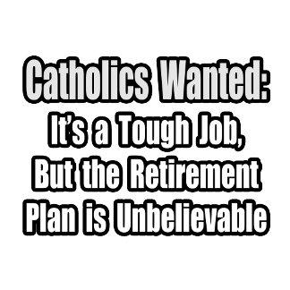 Catholics Wanted