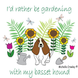 "I'd Rather Be Gardening with My ""Dog Breed"""