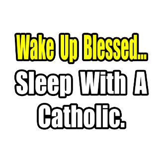Sleep With a Catholic