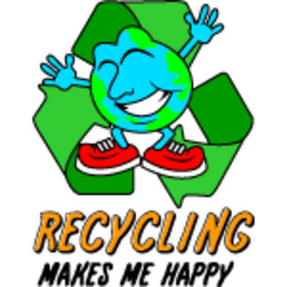 Recycling Makes Me Happy