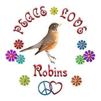 Peace Love ROBINS