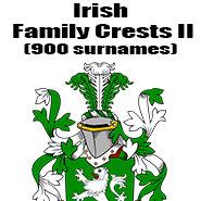 Irish Family Crests II