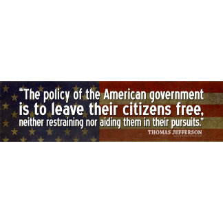 Jefferson: The policy of the American government