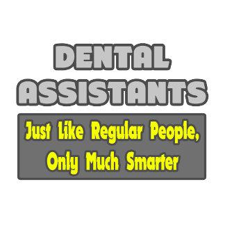 Dental Assistants ... Smarter