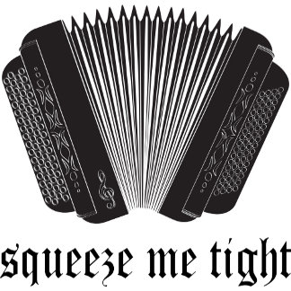 Squeeze Me Tight Accordion T Shirts