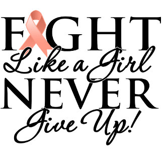 Endometrial Cancer Fight Like a Girl Never Give Up