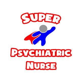 Super Psychiatric Nurse