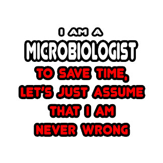 Funny Microbiologist T-Shirts and Gifts
