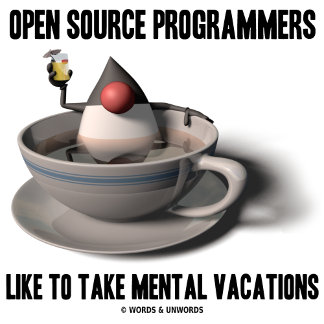 Open Source Programmers Like Mental Vacations