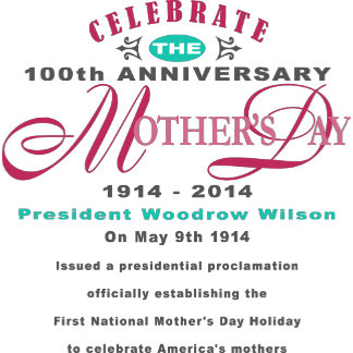 Mother's Day 100 Year Anniversary Celebration