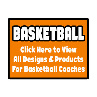 Basketball Coach Shirts, Gifts and Apparel