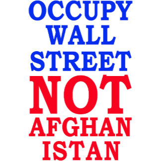 Occupy Wall Street, Not Afghanistan