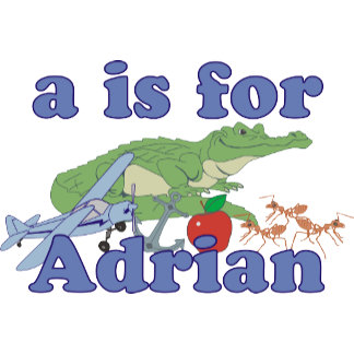 A is for Adrian