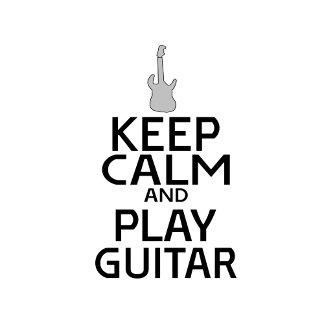 Keep Calm and Play Guitar - Electric Guitar