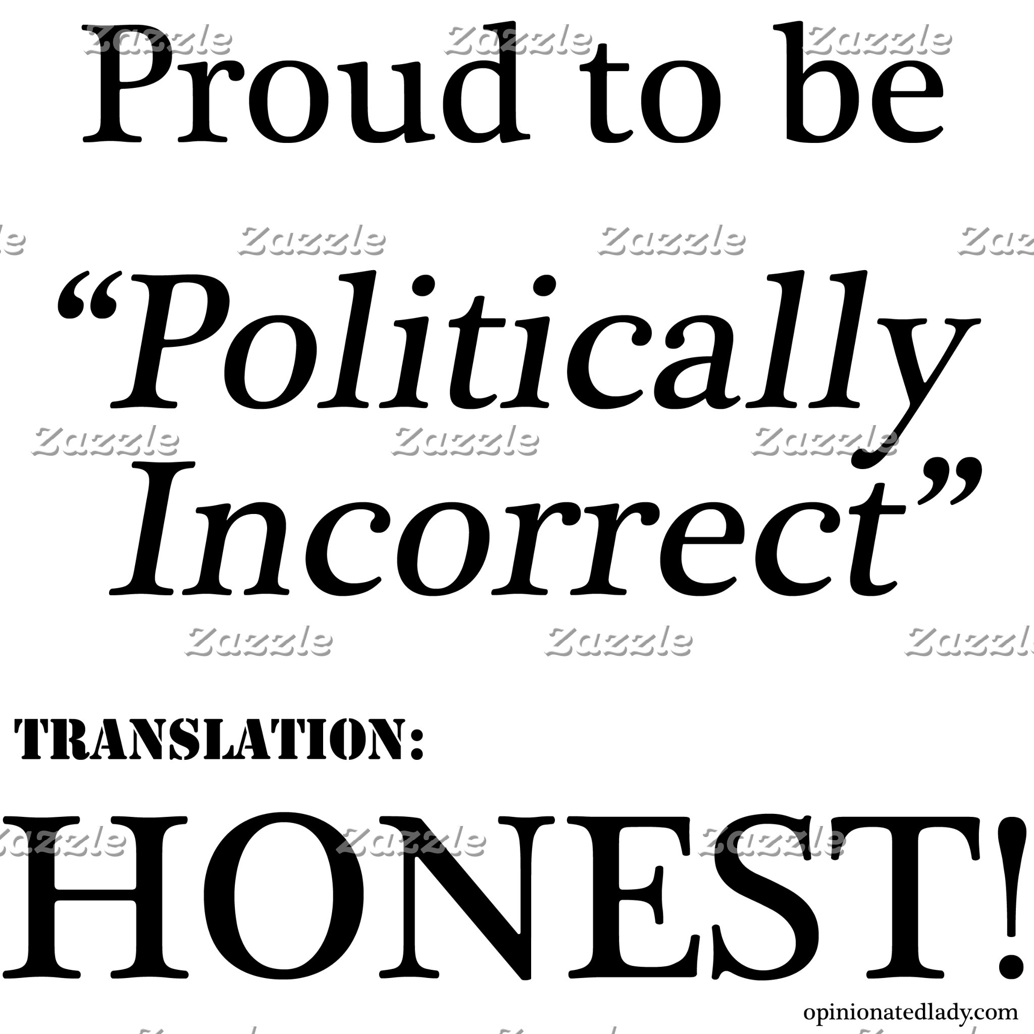 Proud & Honest