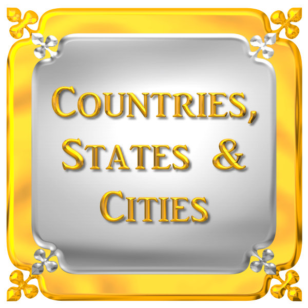 COUNTRIES, STATES, CITIES, ETC...